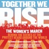 TOGETHER WE RISE by The Women's March Organizers and Conde' Nast