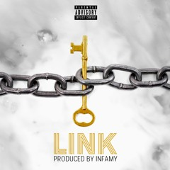 Link (Produced by Infamy)