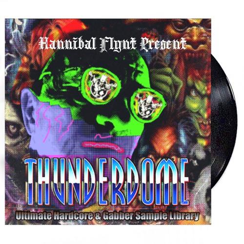 HANNIBAL FLYNT - Thunderdome Ultimate Samplebank