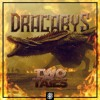 Two Tails- Dracarys