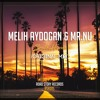 Melih Aydogan & Mr.Nu - Back Home (Original Mix)
