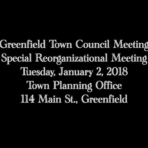 Greenfield Town Council Meeting January 2, 2018