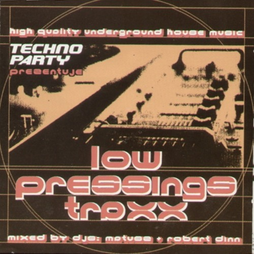 Low Pressing Traxx Mixed By Matush 1998