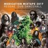 MEDICATION MIXTAPE 2017