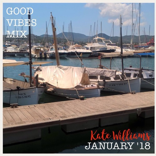 GOOD VIBES MOTIVATION MIX - JANUARY 2018