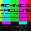 Technical Difficulties - Episode #9