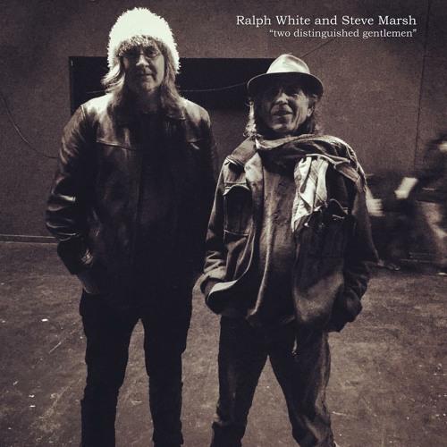Ralph White and Steve Marsh - Ledge