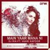 Main Yaar Manana Ni Dj Rik ft. Vaani Kapoor