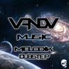 VandV Music - Melodic Dubstep Podcast