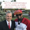 Gettin' Comfortable with Mark Alford : Episode 1- Tech N9ne