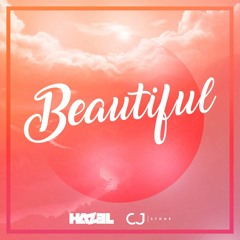 Hazel & CJ Stone - Beautiful (Extended Mix)