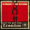 You've Got the Freedom (Florence + the Machine VS Anthony Hamilton & Elayna Boynton)