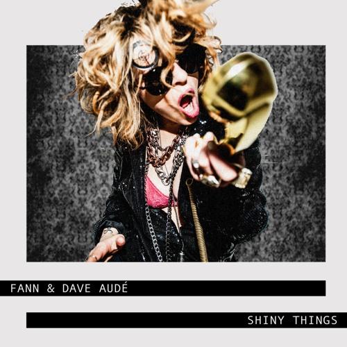 SXS061 - Fann & Dave Audé - Shiny Things