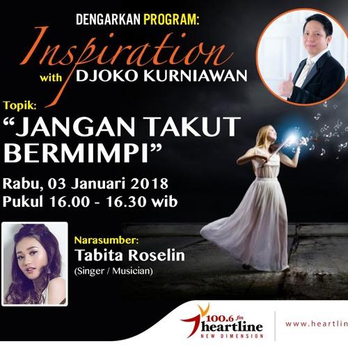 Jangan Takut Bermimpi - Inspiration with Djoko Kurniawan (03 Januari 2018)
