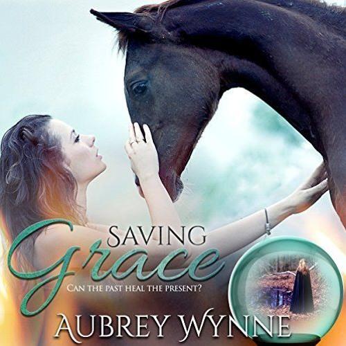 Saving Grace by Aubrey Wynne - excerpt