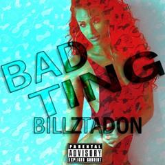 BillzTaDon - Bad Ting (Beat Produced by BeatsBySV)