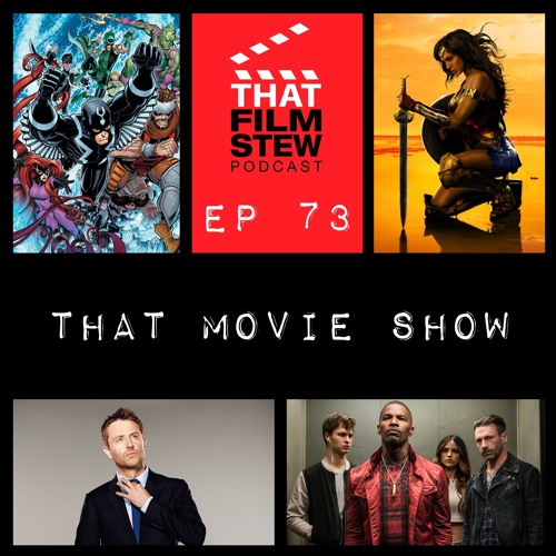 That Film Stew Ep 73 - Super Strong Legs, with Hooves (Movie Show)