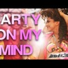Party On My Mind  Remix BY FucXboy