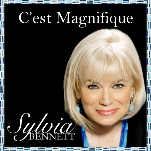 Sylvia Bennett : C'est Magnifique