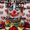 Rap God-Trump Is Ova Freestyle