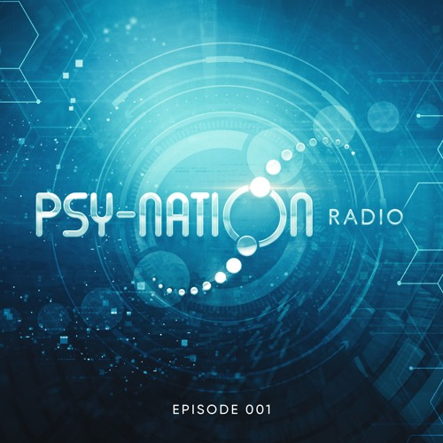Psy-Nation Radio #001 - by Liquid Soul & Ace Ventura