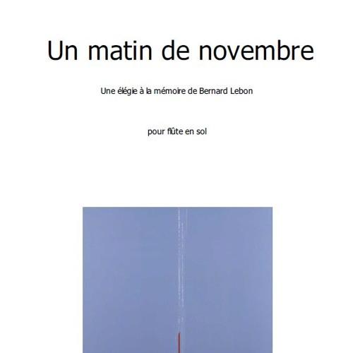 Un matin de novembre (une élégie pour Bernard Lebon)