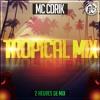 Mix Tropikal Hit Nouvelle Année Zouk Love News Souvenirs And Kompa(Cdrik Mix)