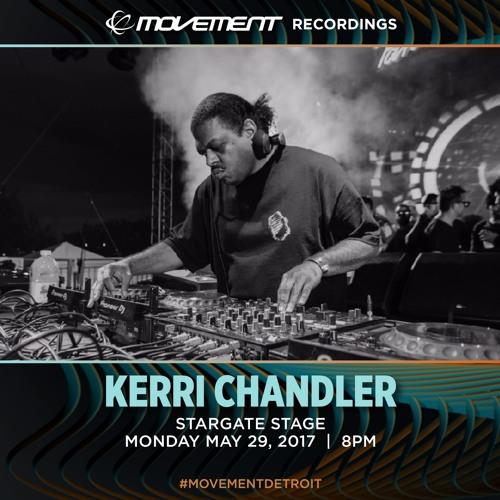 Kerri Chandler - Movement 2017