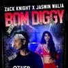 Zack Knight X Jasmin Walia Bom Diggy 2018 Moombahton Mp3