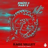 Knife Party - Rage Valley (Crystalize Remix) mp3