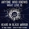 Anyone Who Knows What Love Is (Irma Thomas) | BLACK MIRROR | Rocky Paterra