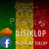REGGAE PEARL [Part2] - DjSiKLOP (2018)