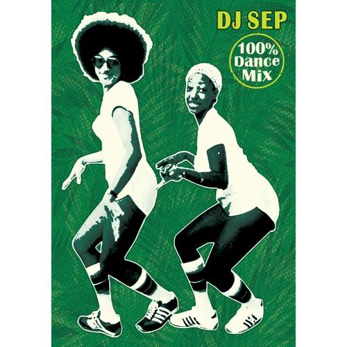DJ Sep - 100 Percent Dance Mix (Free Download)