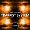 Mike Oldsun - Trappist System (Original Mix) OUT NOW mp3