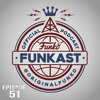 Funkast Episode 51 - Friendships Fade, But Cheese is Forever