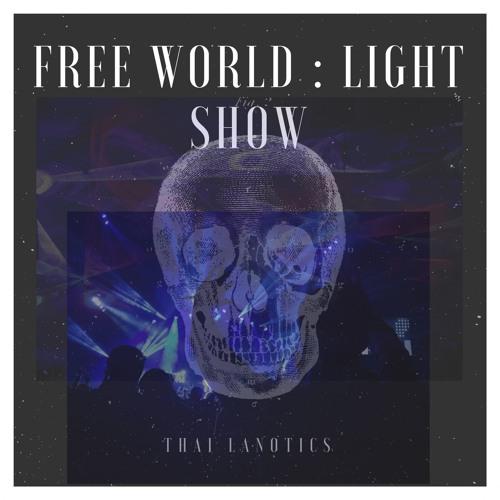 ☠️ free world : light show ☠️