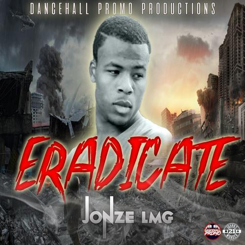 Jonze Lmg - Eradicate