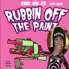 Rubbin Off The Paint Remix feat. Quron