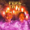 FEEL THAT FT. YUNG BANS (PROD. LUKE ALMIGHTY) mp3