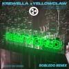 Krewella & Yellow Claw - New World (feat. Taylor Bennett)[Robledo Remix]