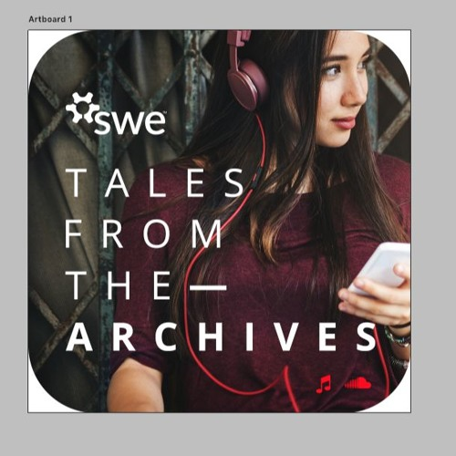 SWE Stories: Tales from the Archives - experiencing SWE's annual conference through the years