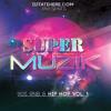Super Muzik: 90s Hip Hop and R & B