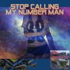 Stop Calling My Number Man [Video Game New Age Brass Beat]