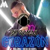 Maluma Ft Nego Do Borel Corazón [ Romax Edit 2018 ] 4 Edits Descarga En Buy Mp3