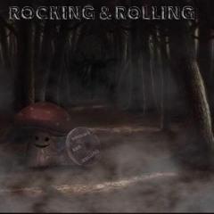 Rockin N Rollin