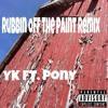 Rubbin Off The Paint Remix (feat. Pony)