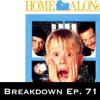 Home Alone Movie Breakdown Ep. 71