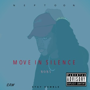 NEPTOON - Move In Silence