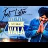 Just Listen   Sidhu Moose Wala   Sunny Malton   Byg Byrd