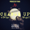 Change Up - Yung Status Ft. Trust (Prod By Traxx)
